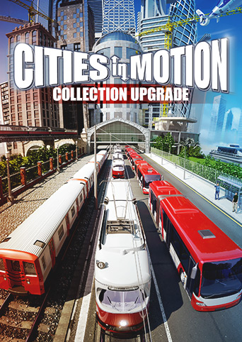 Cities in Motion Collection Upgrade