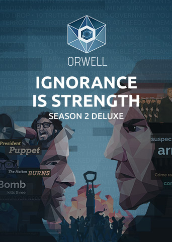Orwell Ignorance is Strength Season 2 Deluxe