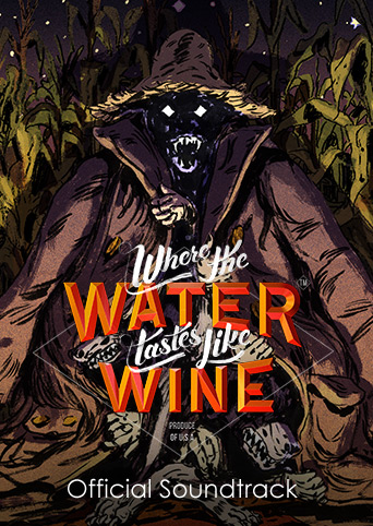 Where The Water Tastes Like Wine Official Soundtrack