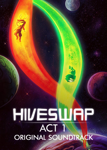 HIVESWAP Act 1 Original Soundtrack