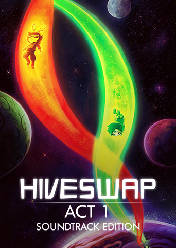 HIVESWAP Act 1 Soundtrack Edition