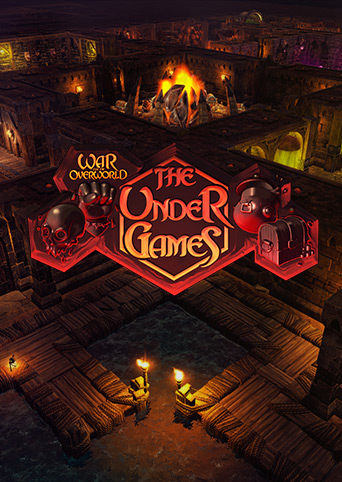 War for the Overworld The Under Games