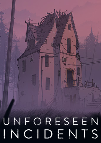 Unforeseen Incidents